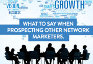What to Say When Prospecting Other Network Marketers